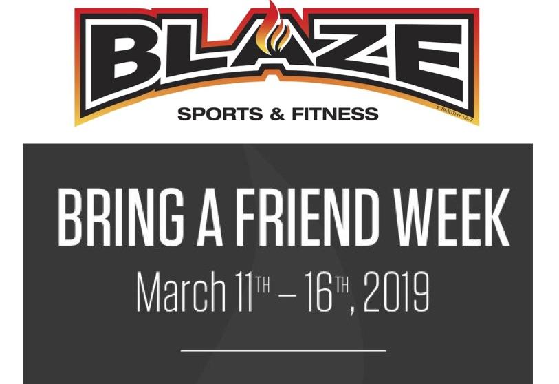Blaze Bring a Friend Week
