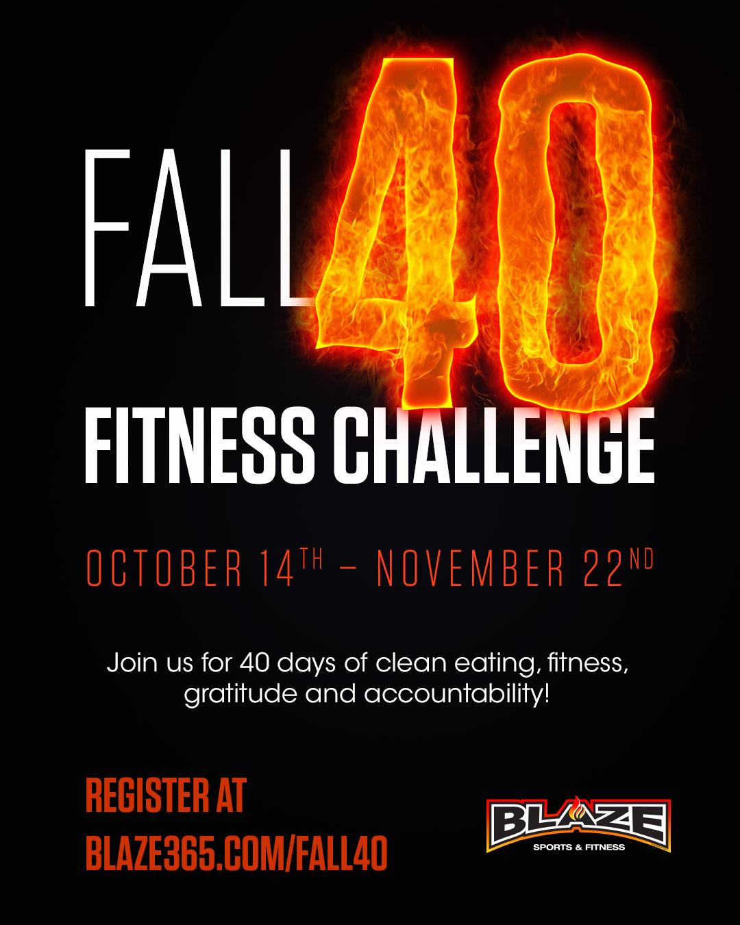 Blaze fall 40 challenge