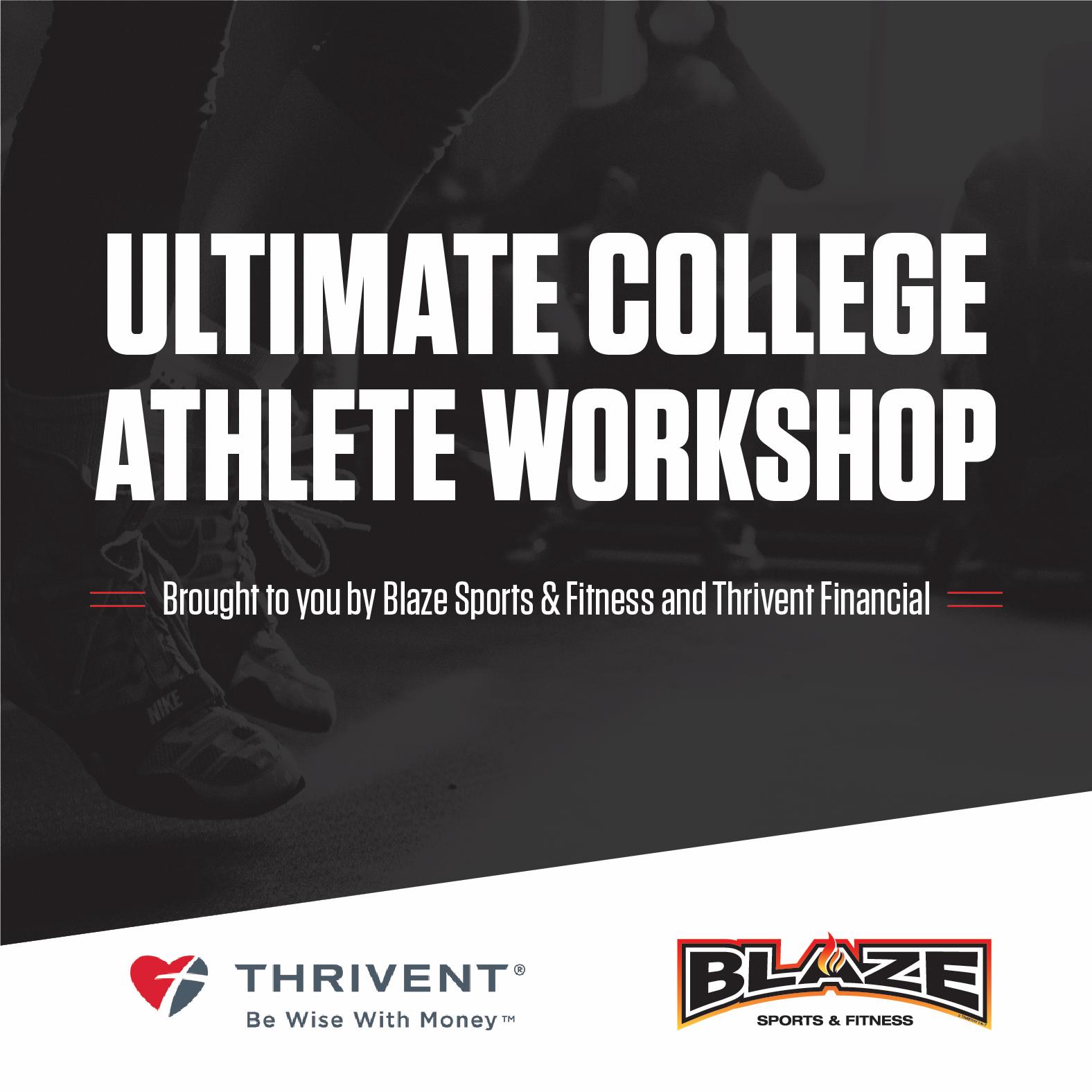 Blaze Ultimate College Athlete Workshop