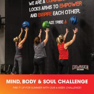 Blaze Mind Body Soul Challenge