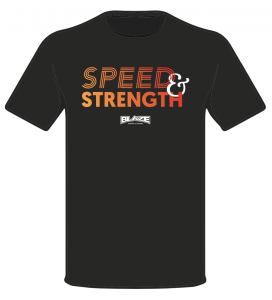 Blaze Speed Strength